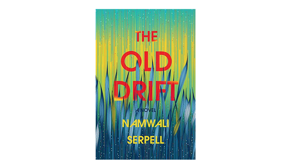The Old Drift by Namwali Serpell – Reader Witch