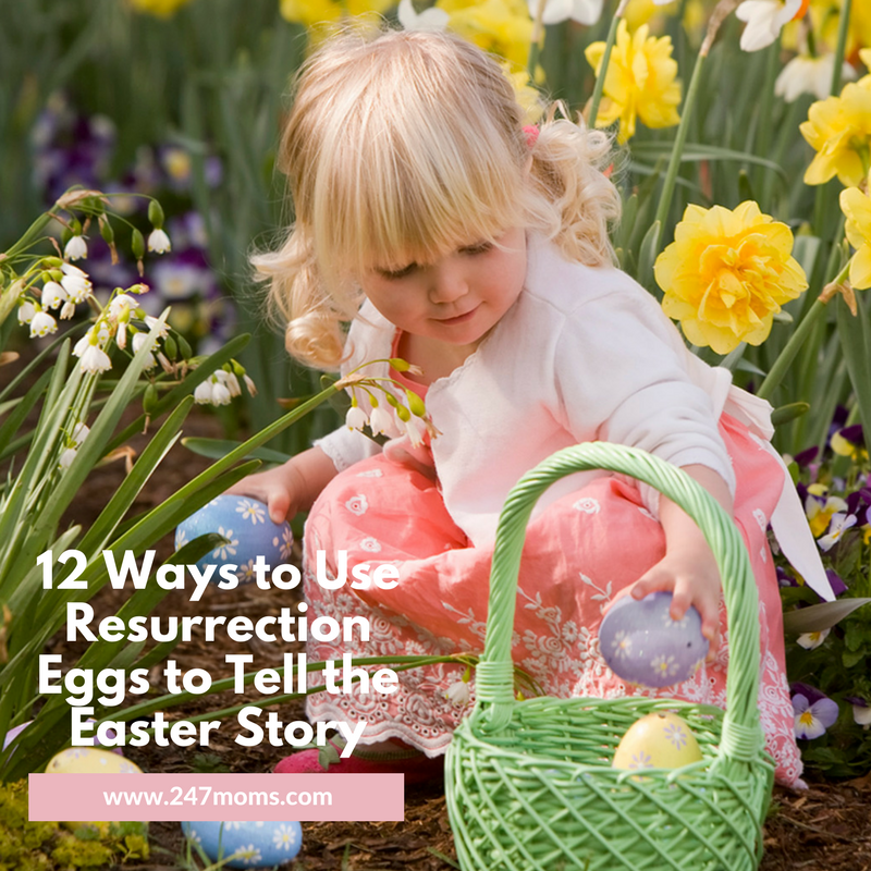 12 Ways to Use Resurrection Eggs® to Tell the Easter Story