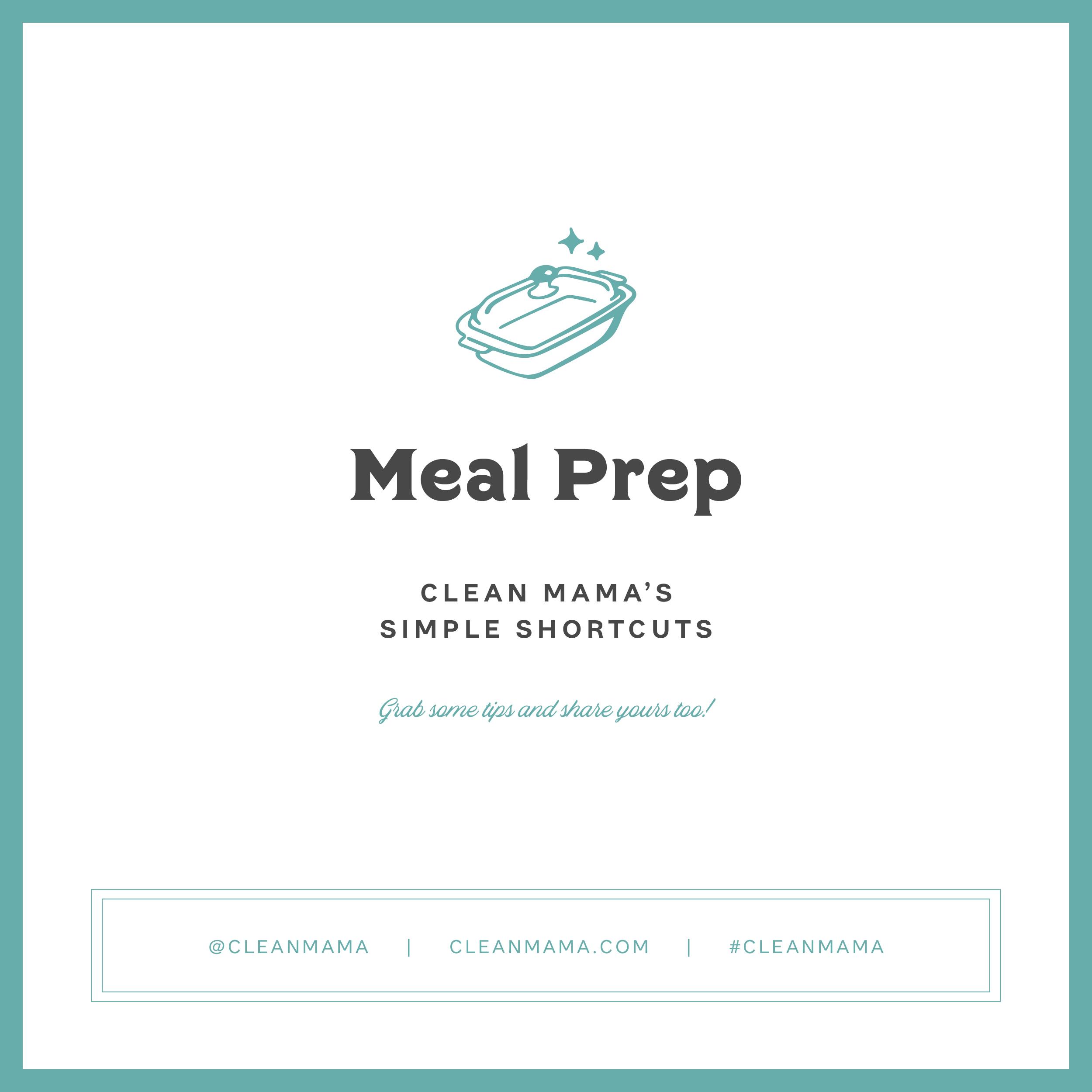 Meal Prep – Clean Mama