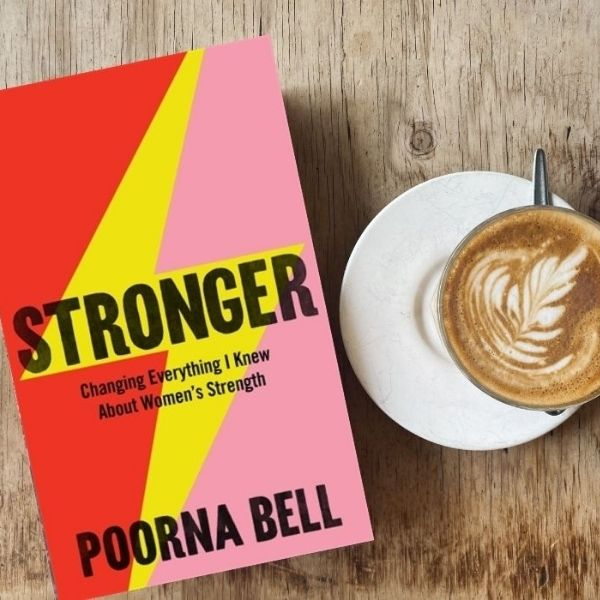 Stronger by Poorna Bell Book Review