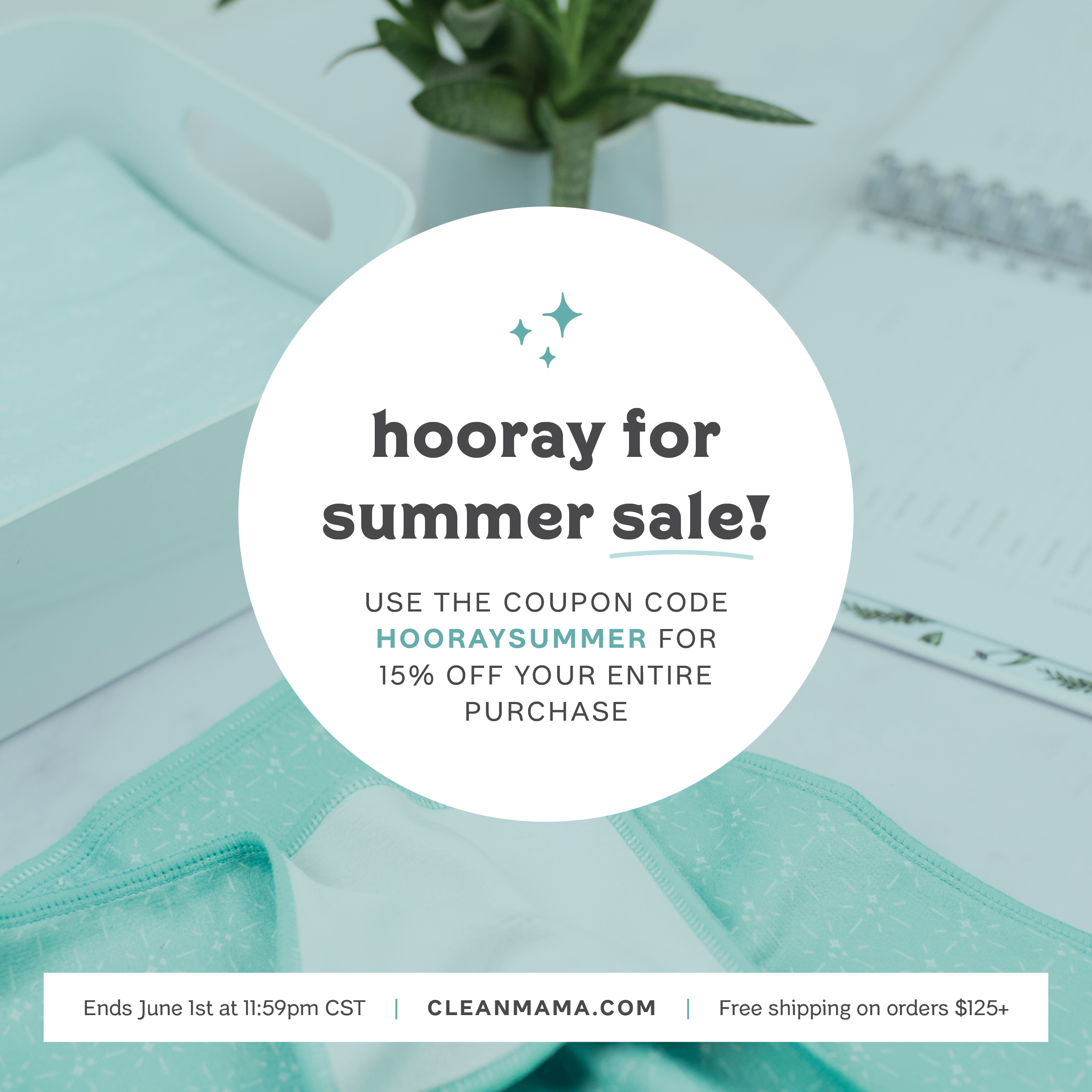 It's a Hooray for Summer Sale – 15% off everything! – Clean Mama