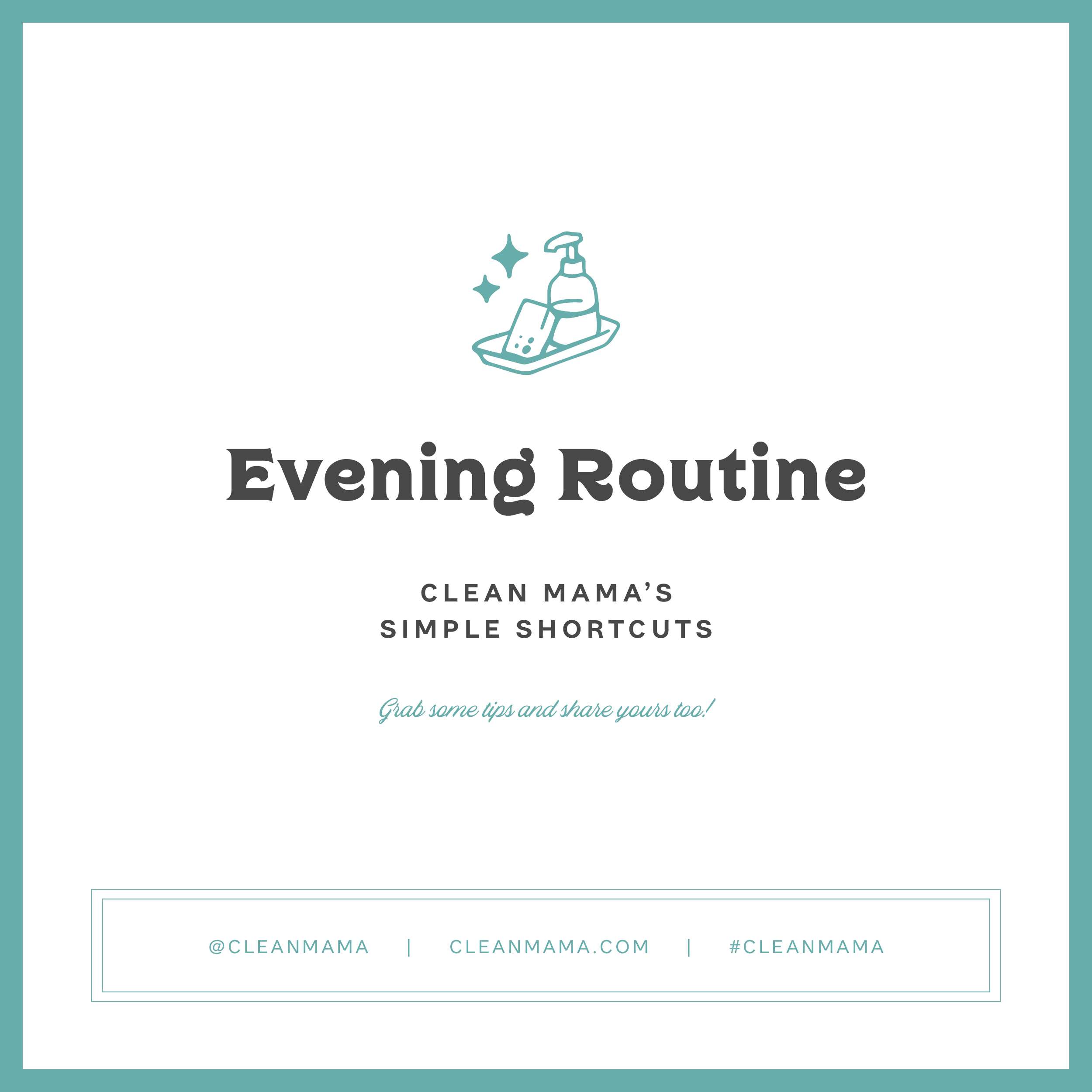 Evening Routine – Clean Mama