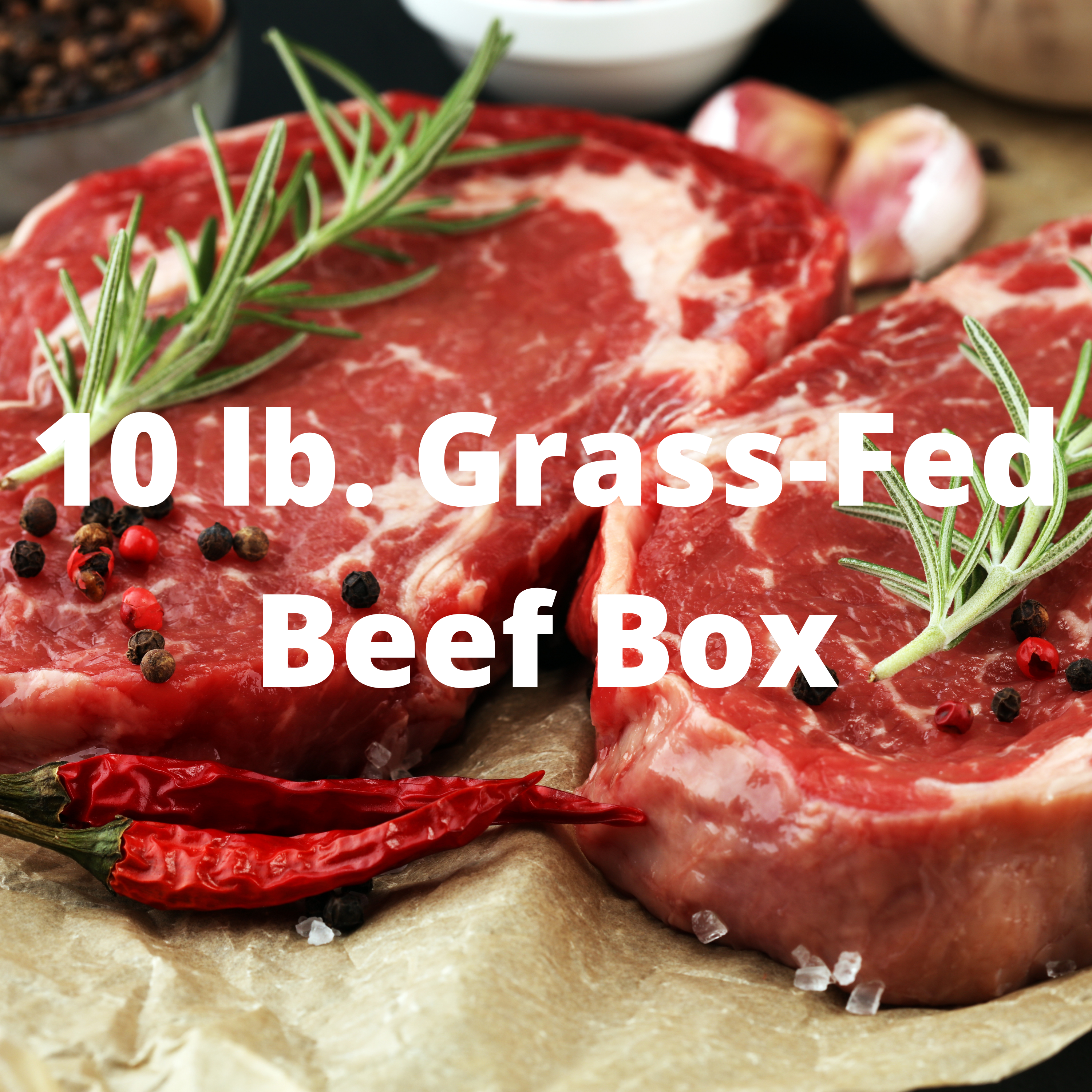 WIN - $150 Grass-Fed Beef Box from our farm in Texas!