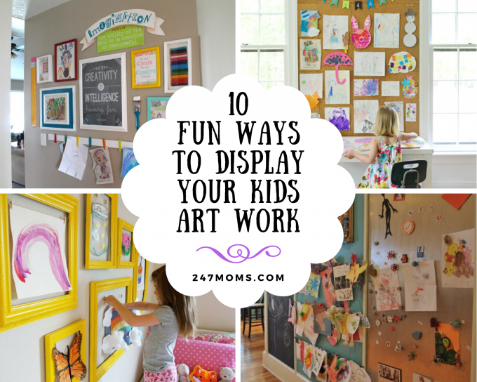 10 Fun Ways to Display Your Kids Art Work