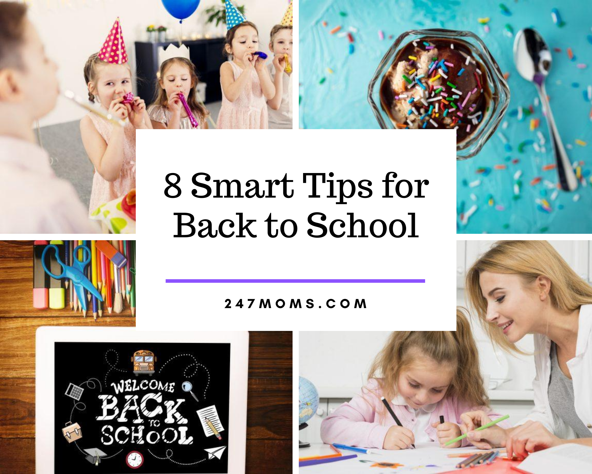 8 Smart Tips for Back to School