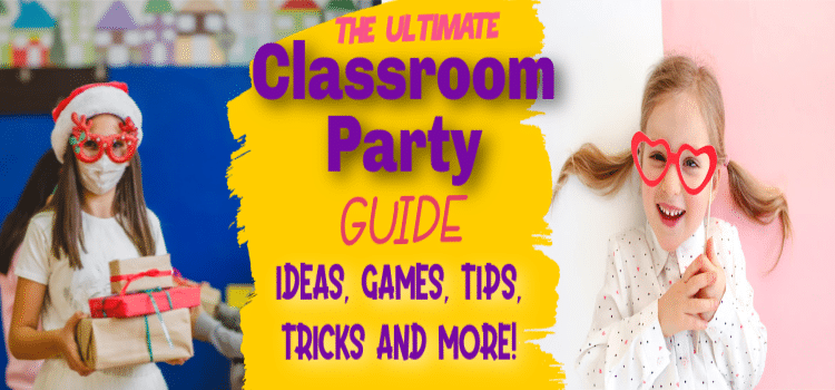 Classroom Party Guide